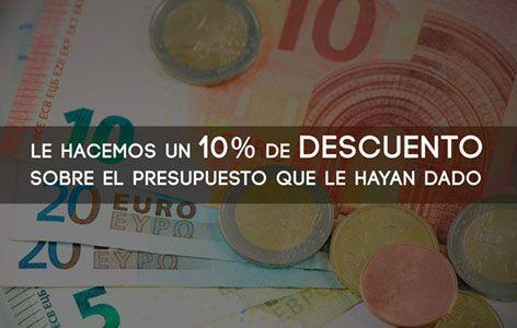 Descuento del 10% en sus presupuestos